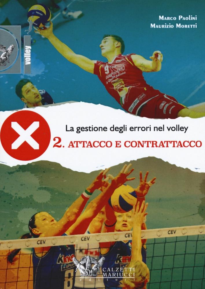 La gestione degli errori nel volley. Con DVD. Vol. 2: Attacco e contrattacco
