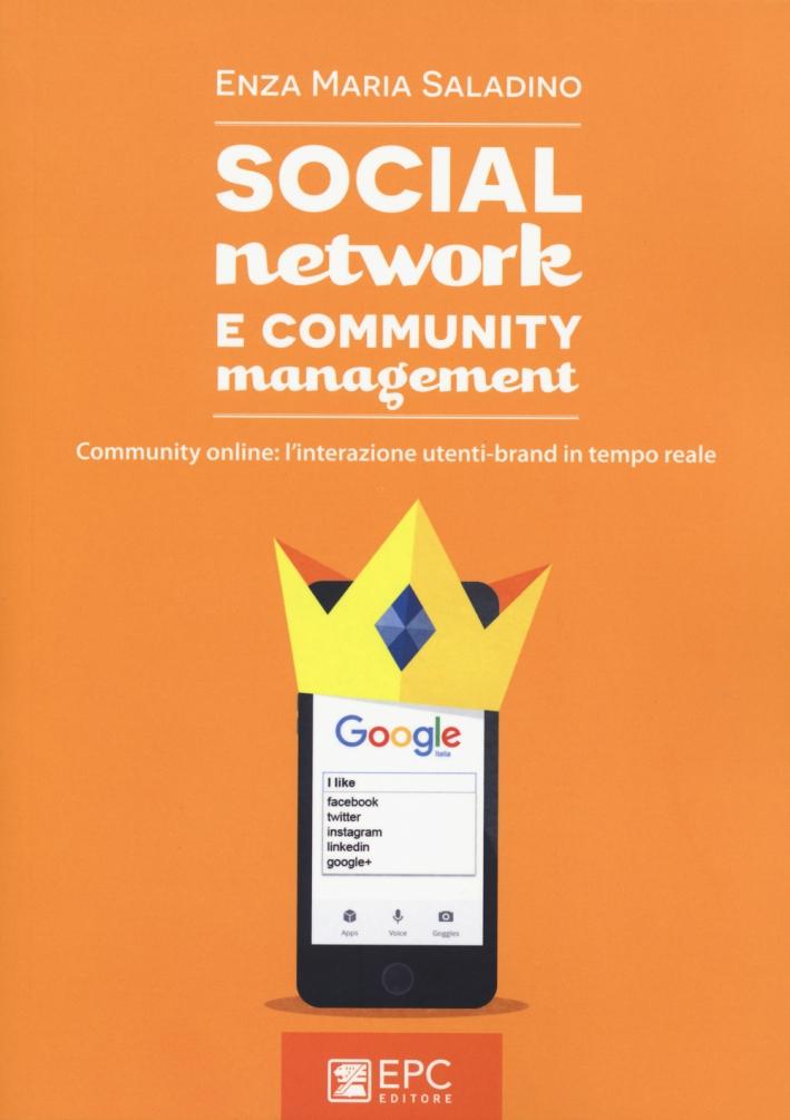 Social network e community management. Community online: l'interazione utenti-brand in tempo reale