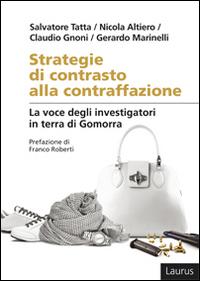 Strategie di contrasto alla contraffazione. La voce degli investigatori in terra di Gomorra