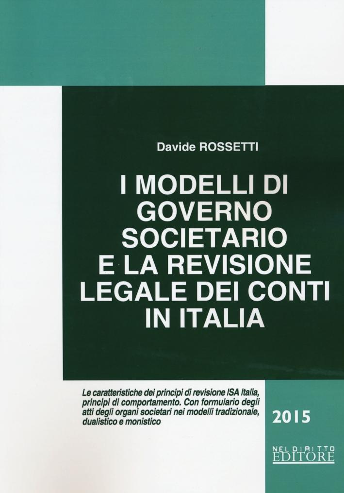 I modelli di governo societario e la revisione legale dei conti in Italia