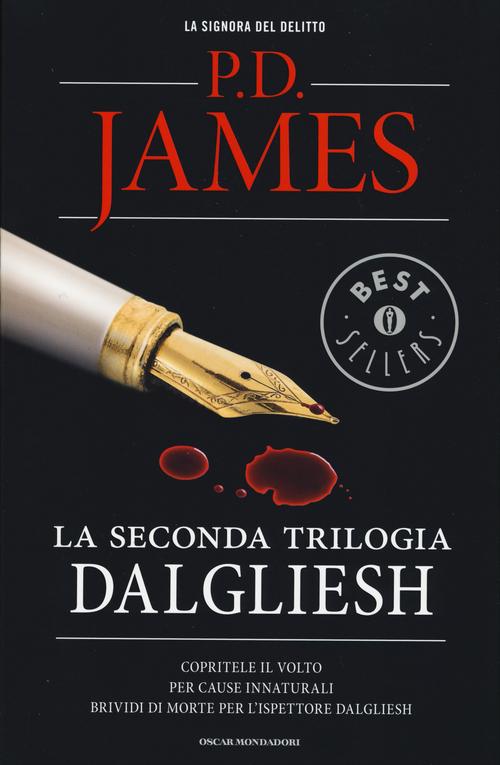 La seconda trilogia Dalgliesh: Copritele il volto-Per cause innaturali-Brividi di morte per l'ispettore Dalgliesh