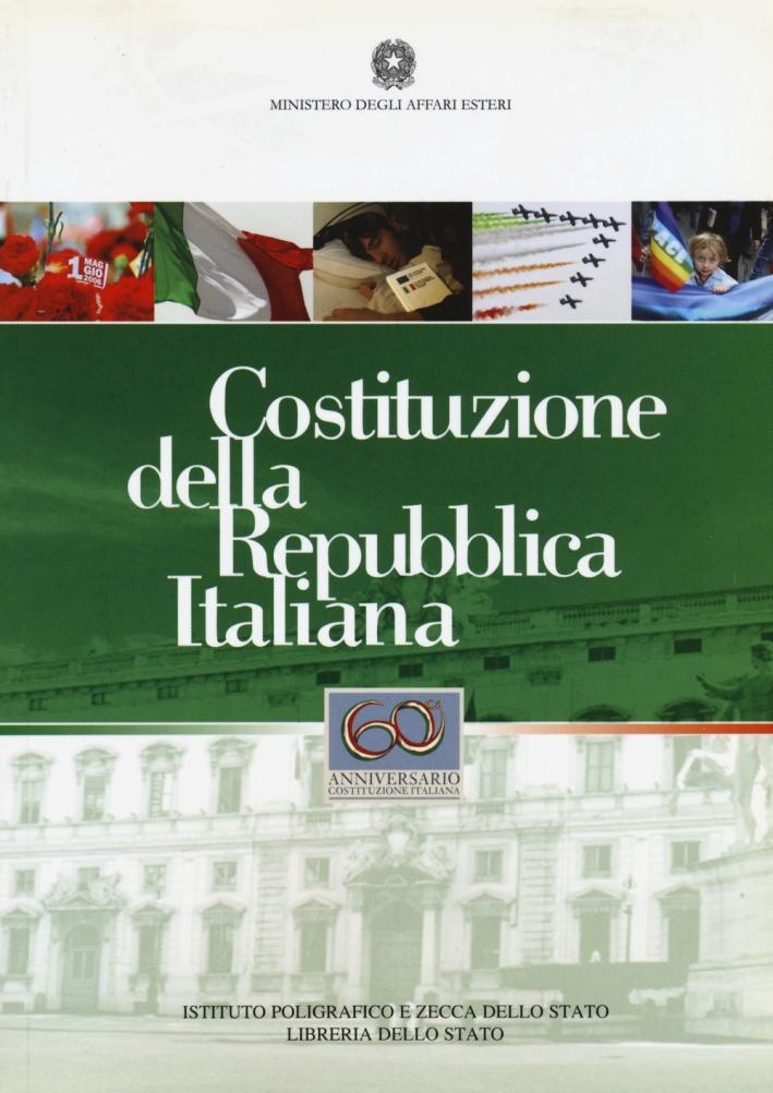 Costituzione della Repubblica Italiana. 60° anniversario costituzione italiana