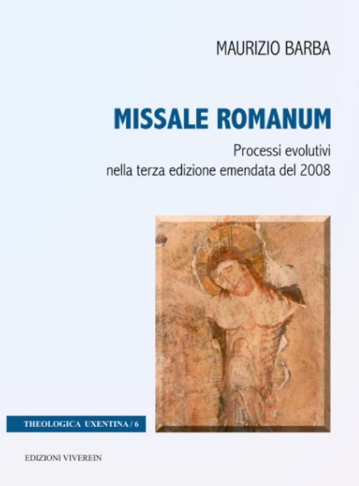 Missale Romanum. Processi evolutivi nella terza edizione emendata del 2008