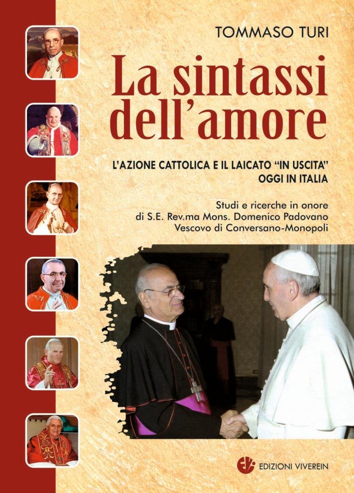 La sintassi dell'amore. L'Azione Cattolica e il laicato