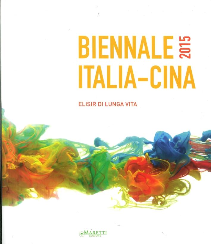 Biennale Italia-Cina 2015. Elisir di lunga vita