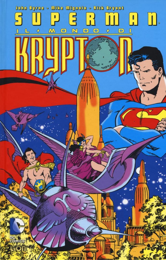 Il mondo di Krypton. Superman.