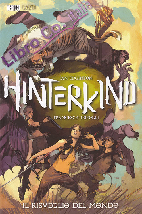 Il risveglio del mondo. Hinterkind. Vol. 1