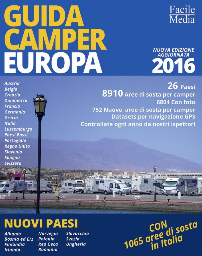 Guida camper Europa 2016.