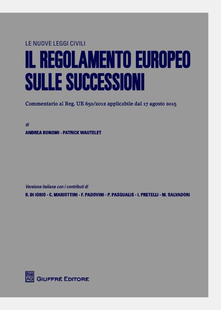 Il regolamento europeo sulle successioni.