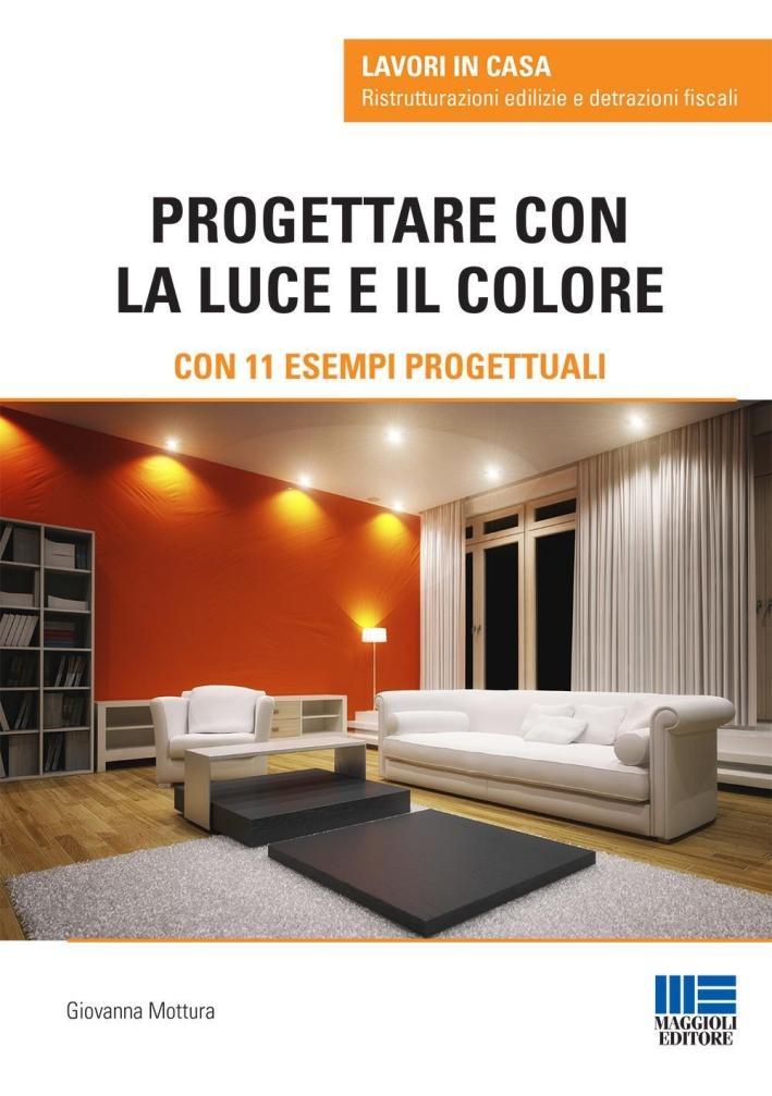Progettare con la Luce e il Colore