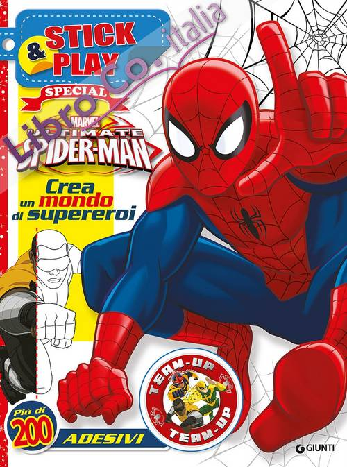 Ultimate Spider-Man. Crea un mondo di supereroi. Stick & play special. Con adesivi. Ediz. illustrata