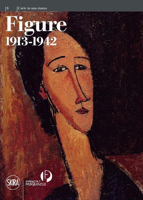 Figure 1913-1942. L'arte in una stanza III