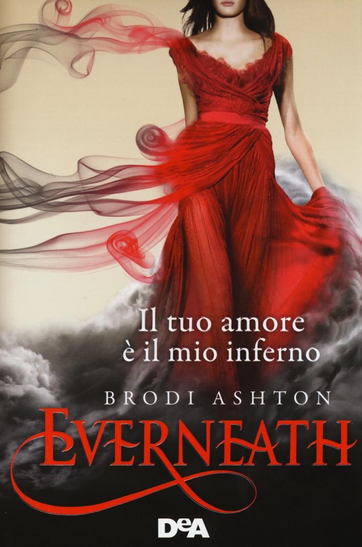 Everneath. Il tuo amore è il mio inferno