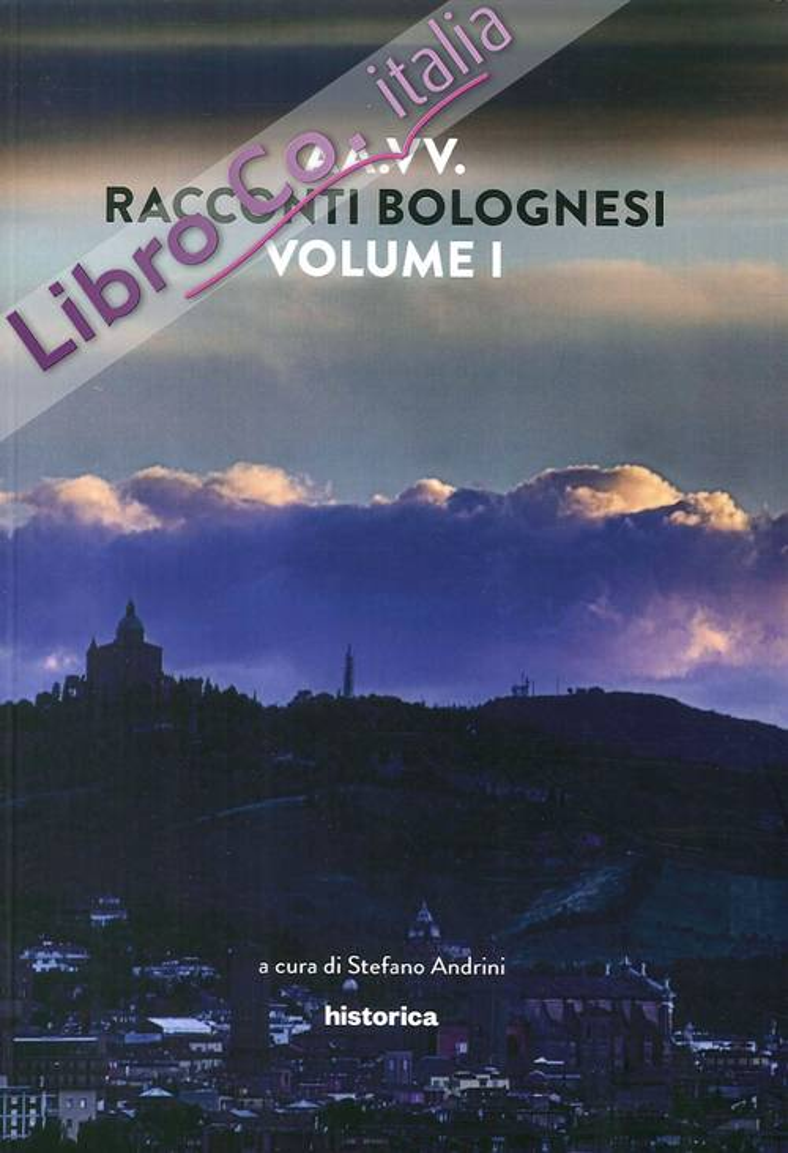 Racconti bolognesi. Vol. 1