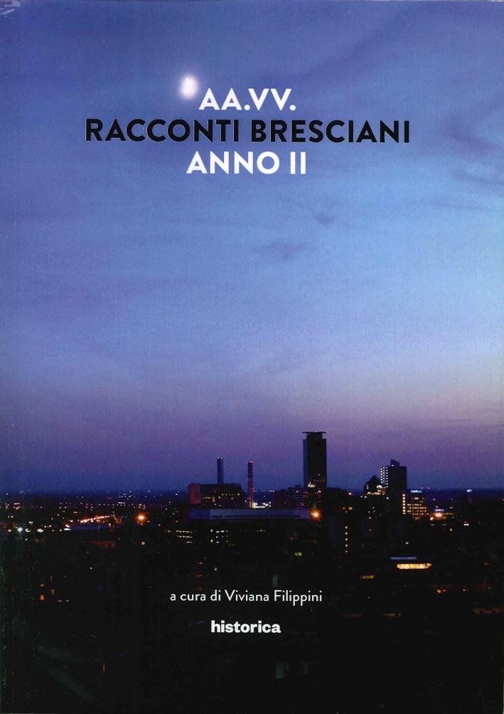 Racconti Bresciani. Anno II