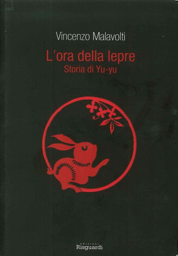 L'ora della lepre. Storia di Yu-yu