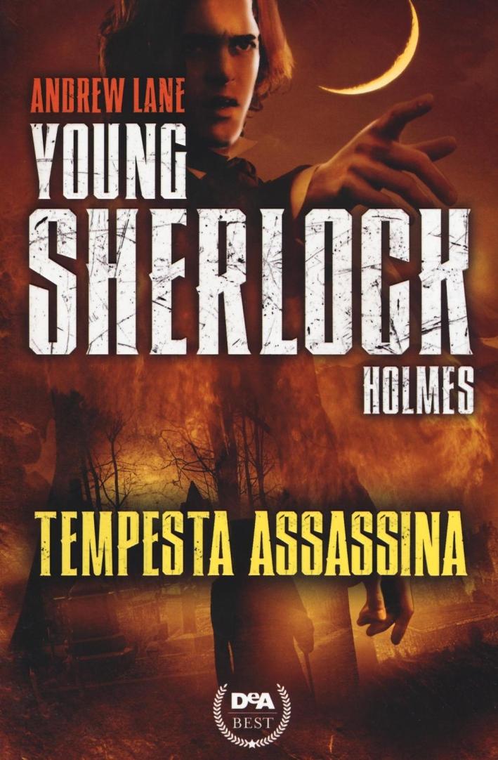 Tempesta assassina. Young Sherlock Holmes.