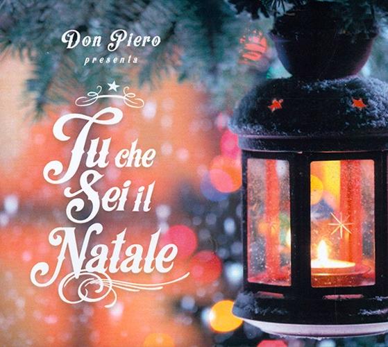 Tu che sei il Natale. Con CD-ROM