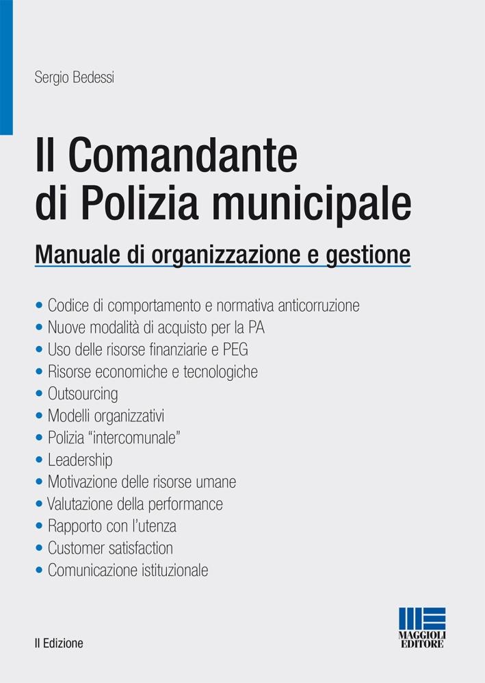 Il comandante di polizia municipale.