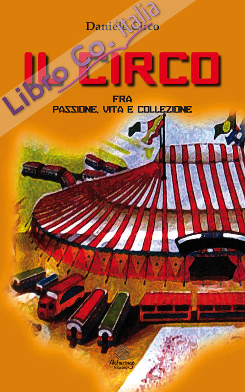 Il circo, fra passione, vita e collezione.