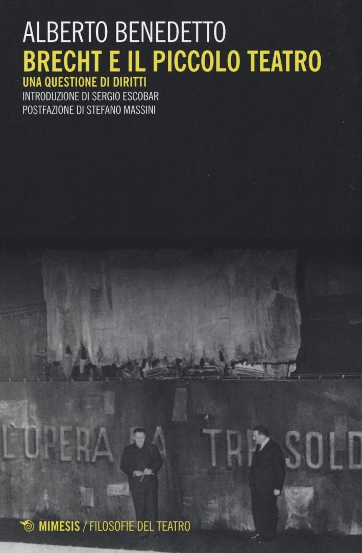 Brecht e il piccolo teatro.