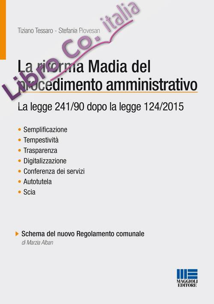 La riforma Madia del procedimento amministrativo