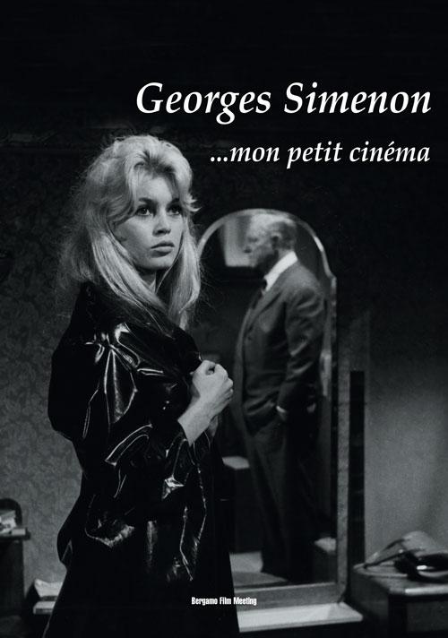 Georges Simenon... Mon petit cinéma.
