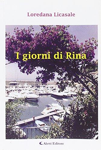 I giorni di Rina