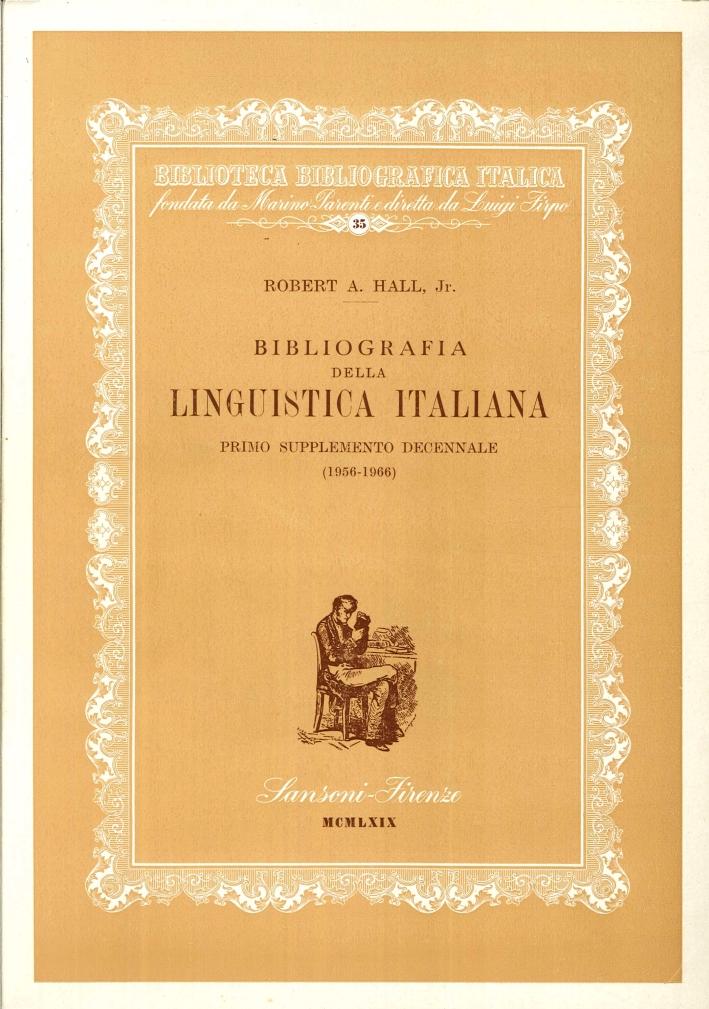 Bibliografia della Linguistica Italiana. Primo Supplemento Decennale (1956-1966)