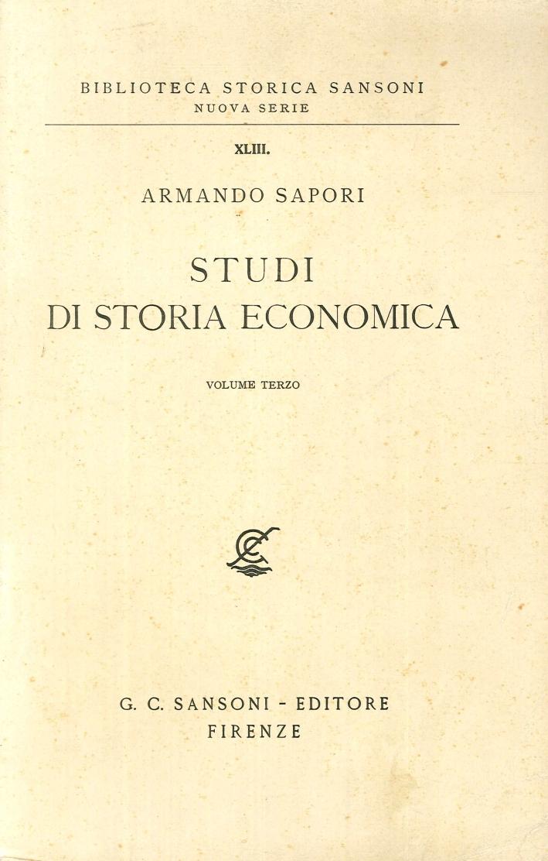 Studi di Storia Economica. Volume Terzo