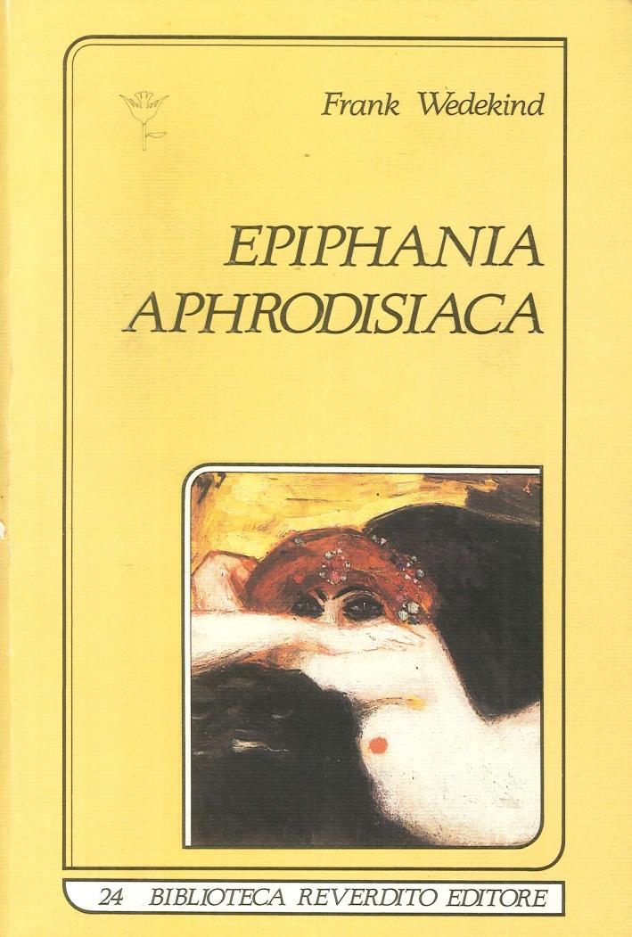 Epiphania Aphrodisiaca.