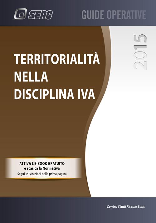La territorialità nella disciplina IVA.