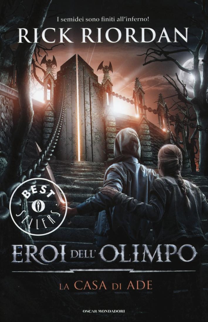 La casa di Ade. Eroi dell'Olimpo. Vol. 4