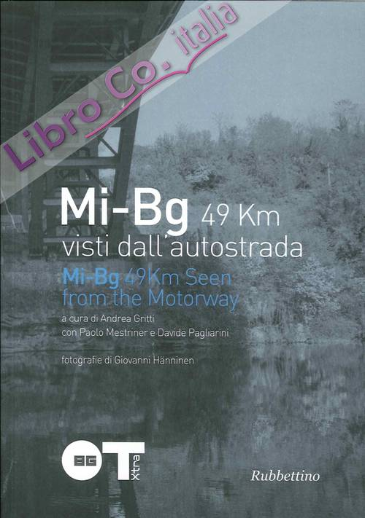 Mi-Bg 49 km visti dall'autostrada. Mi-Bg 49 km seen from the motorway