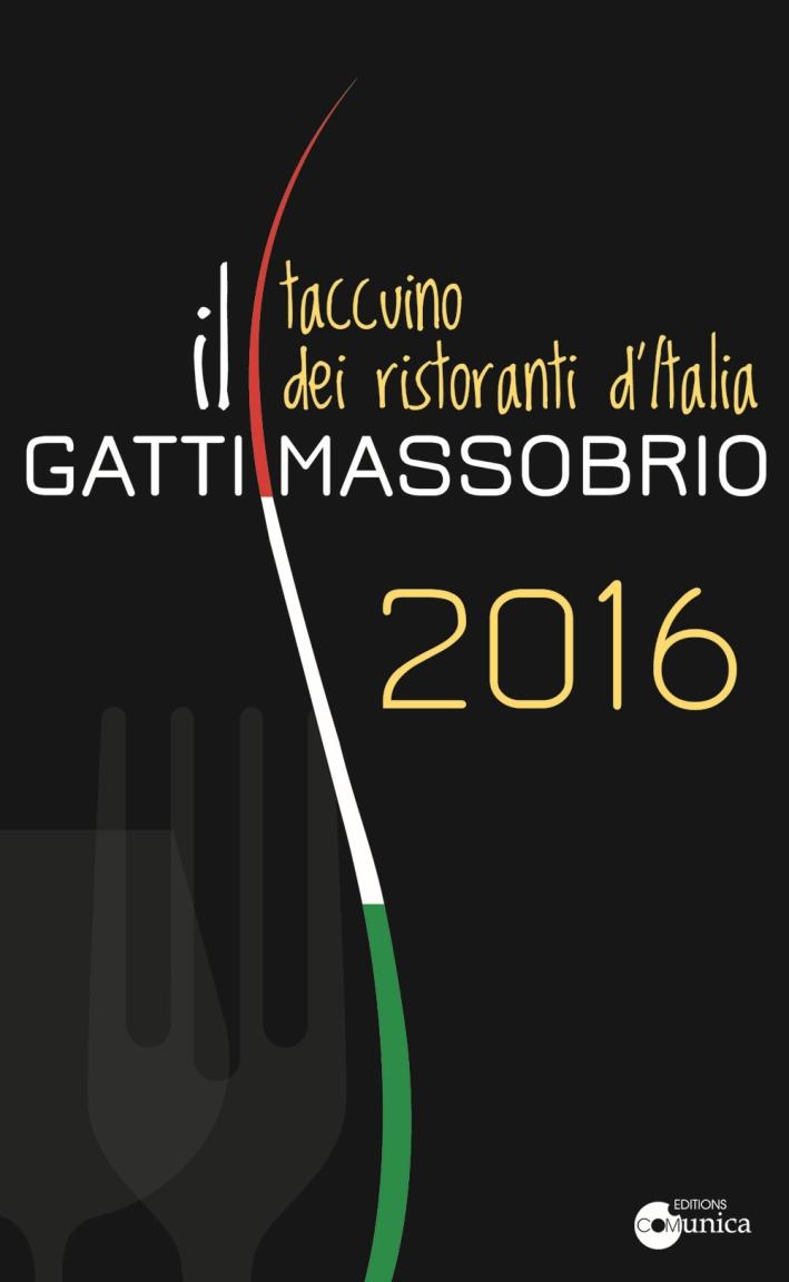 Il Gatti Massobrio 2016, taccuino dei ristoranti d'Italia