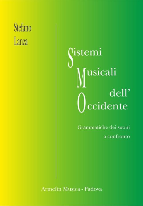 Sistemi musicali dell'Occidente. Grammatiche musicali a confronto