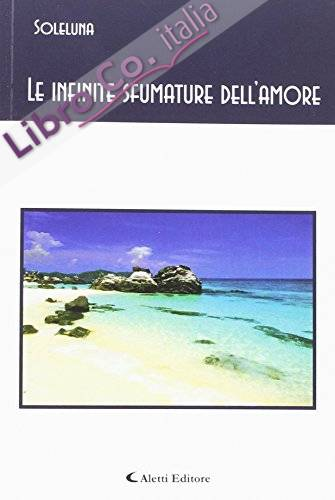 Le infinite sfumature dell'amore