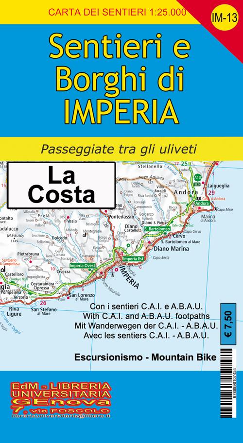 IM-13 sentieri e borghi di Imperia, San Lorenzo al Mare, Diano, San Bartolomeo, Cervo. Carta dei sentieri di Liguria 1:25.000.