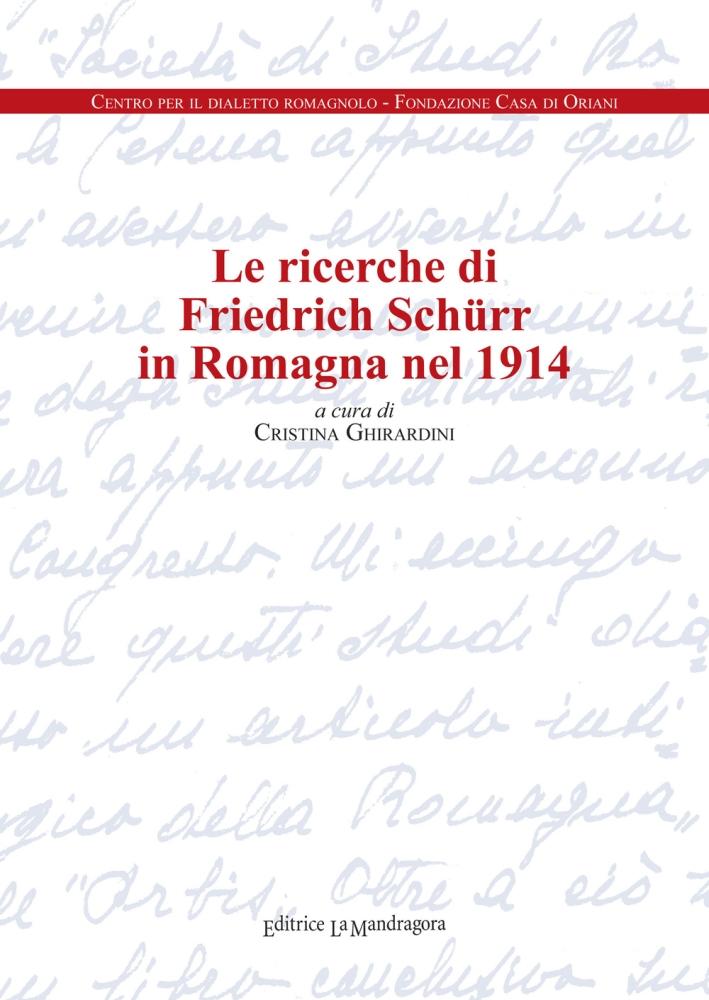 Le Ricerche di Friedrich Schurr in Romagna nel 1914