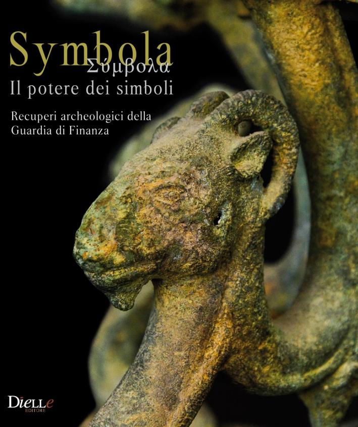 Symbola. Il Potere dei Simboli. Recuperi Archeologici della Guardia di Finanza