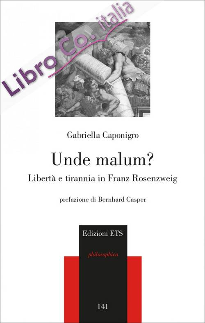 Unde Malum? Libertà e Tirannia in Franz Rosenzweig