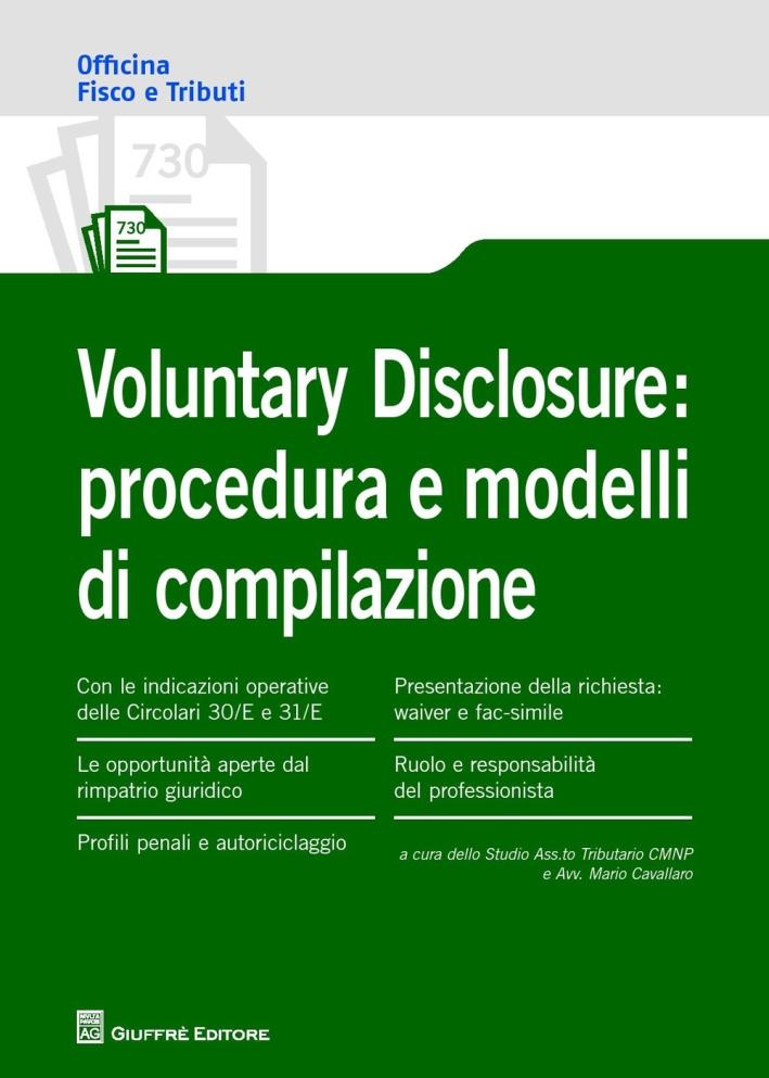 Voluntary disclosure. Procedura e modelli di compilazione