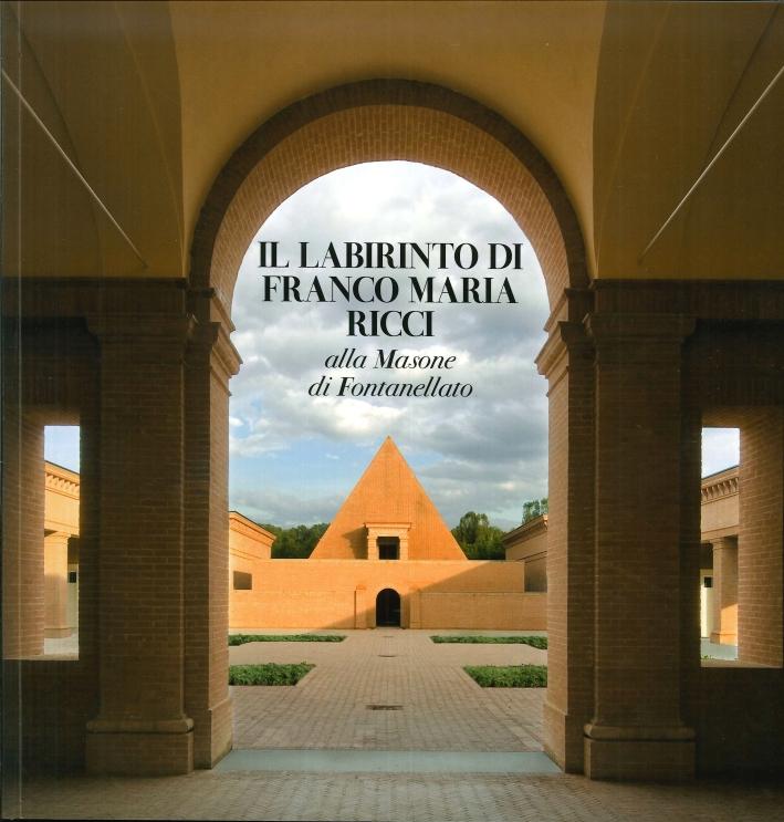 Il Labirinto di Franco Maria Ricci alla Masone di Fontanellato