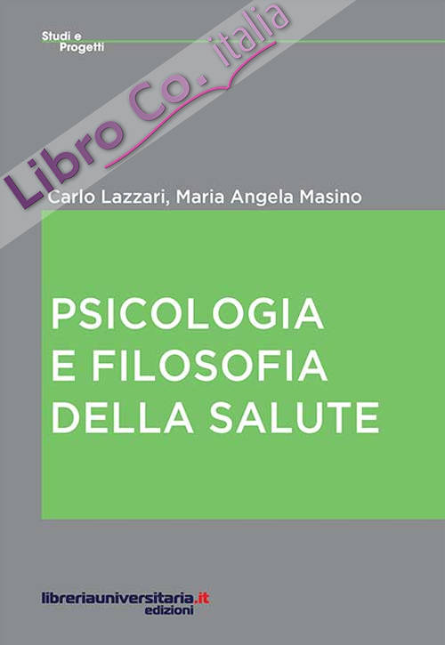 Psicologia e filosofia della salute