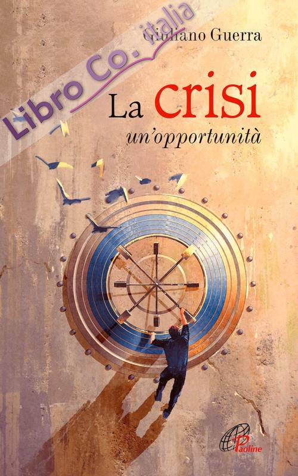 La crisi. Un'opportunità