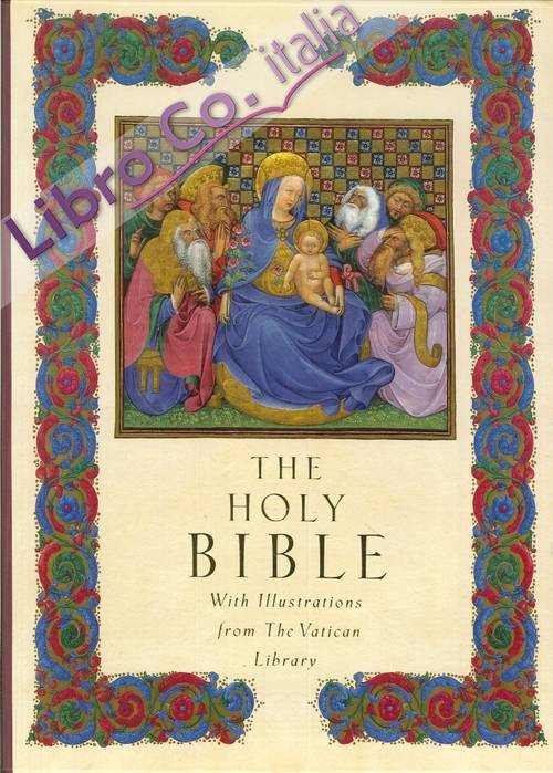 The Holy Bible. With the Illustrations From the Vatican Library