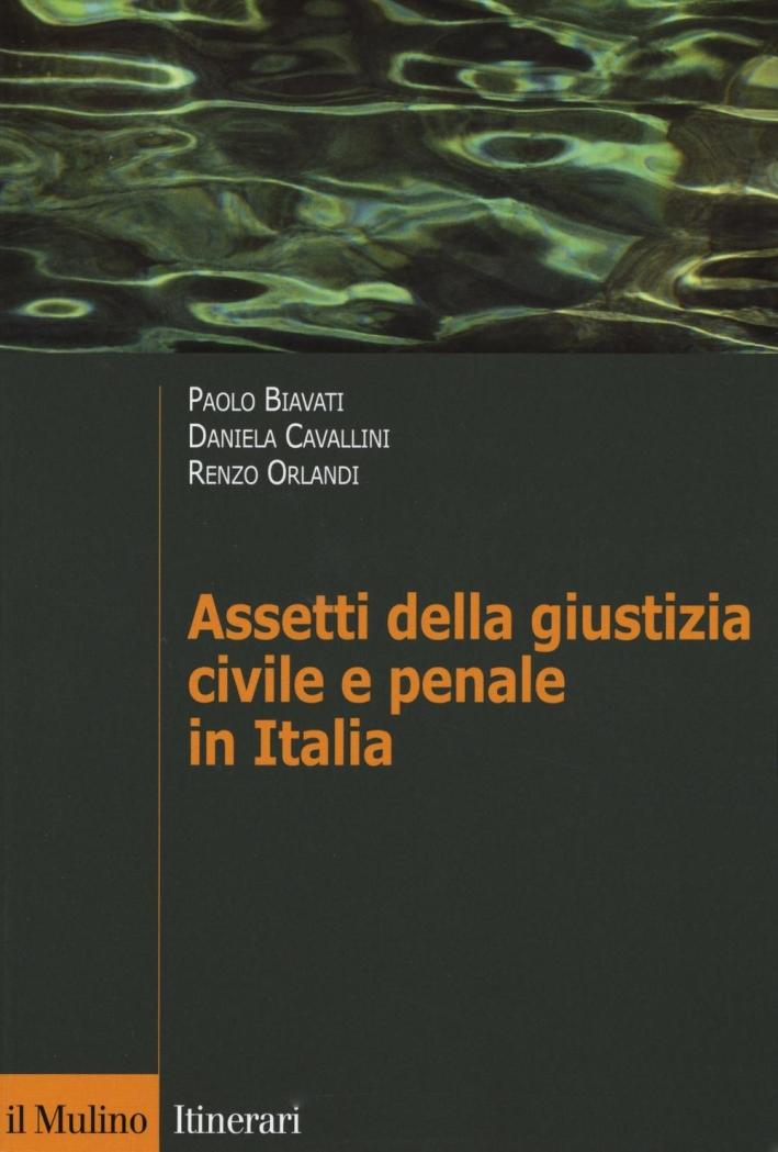 Assetti della giustizia civile e penale in Italia