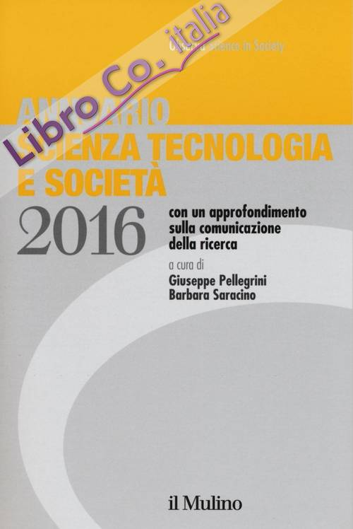 Annuario scienza tecnologia e società (2016)