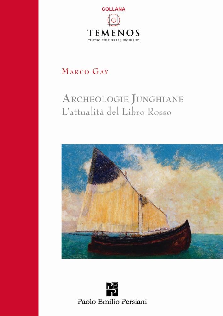 Archeologie junghiane. L'attualità del libro rosso