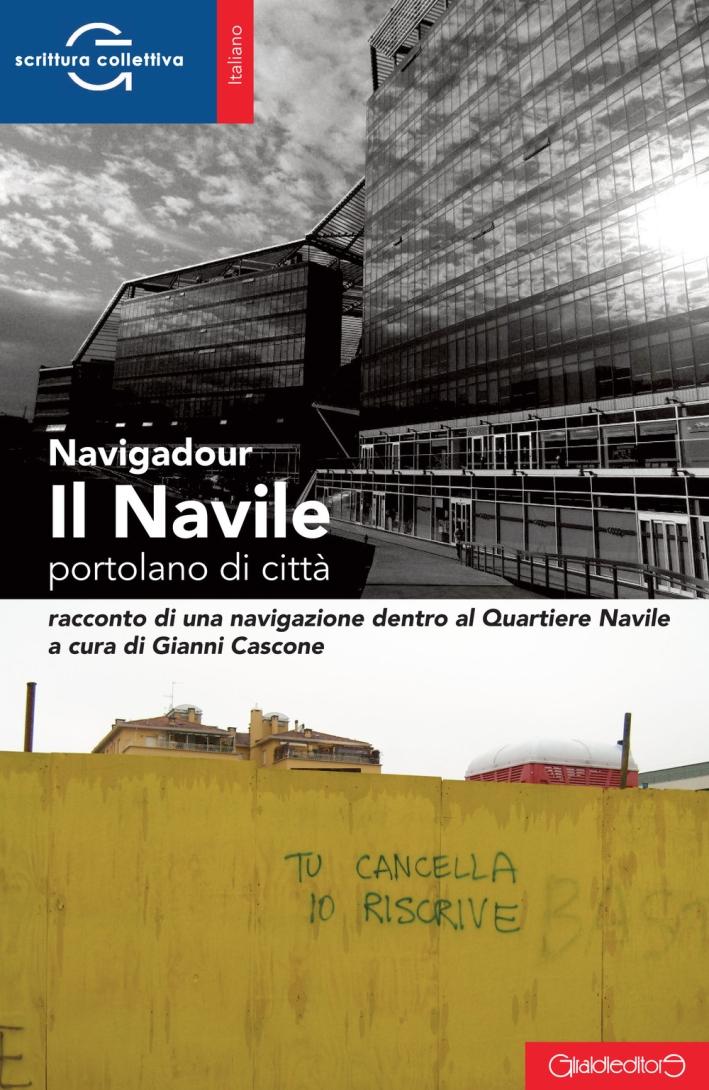 Il Navile. Portolano di città